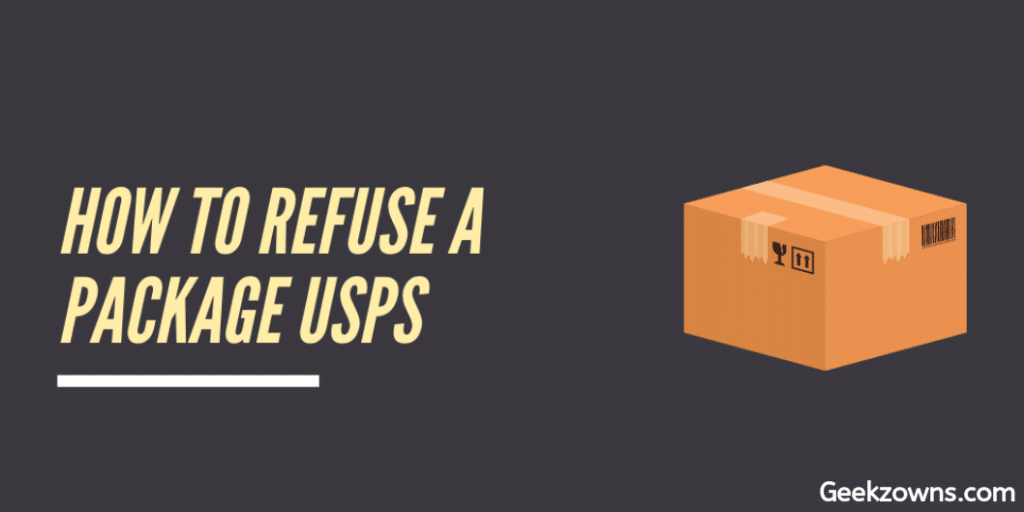 How To Refuse A Package USPS
