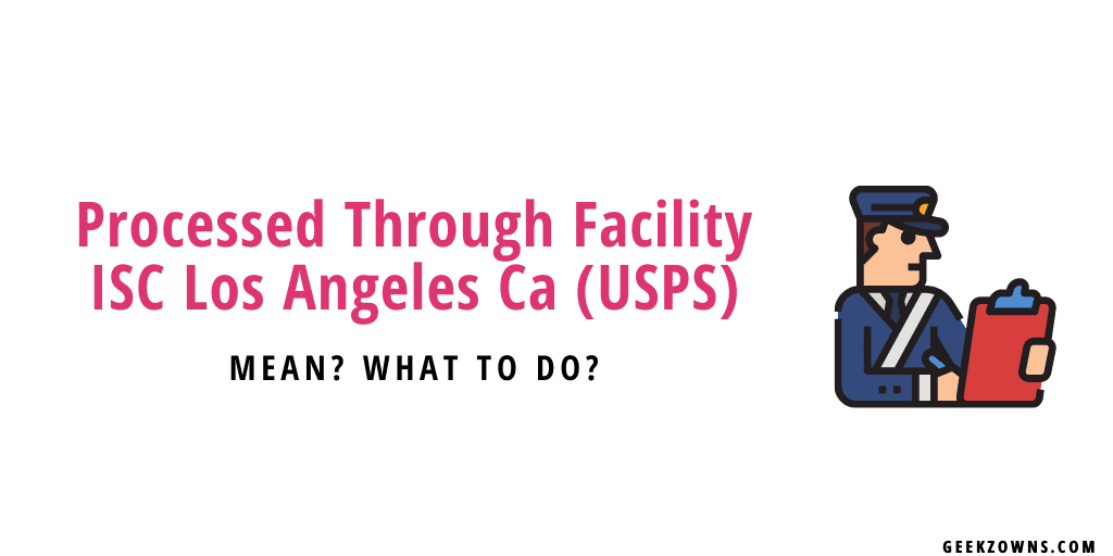 Processed Through Facility ISC Los Angeles Ca USPS