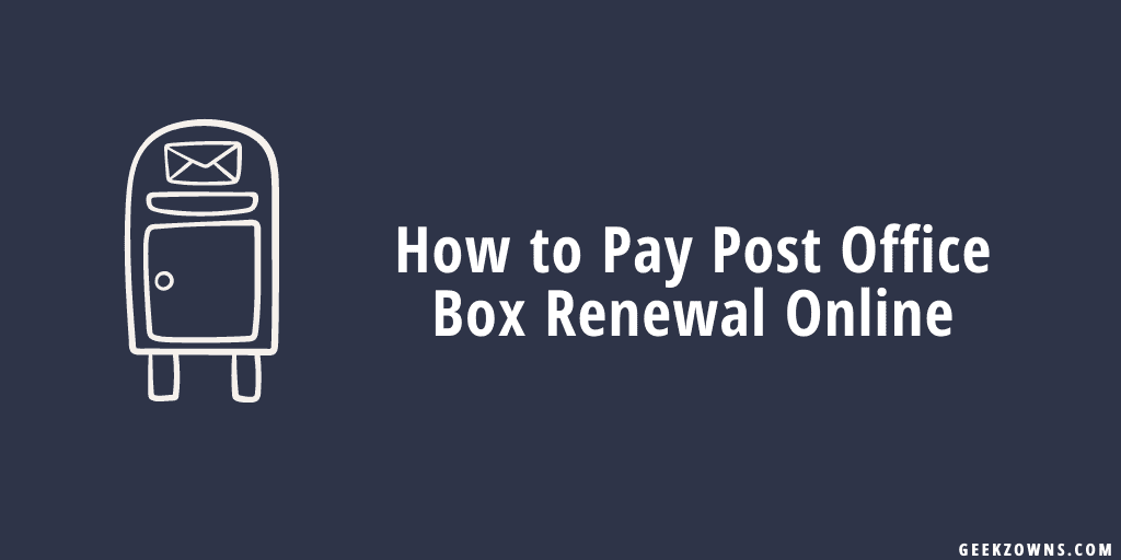 How to Pay Post Office Box Renewal Online