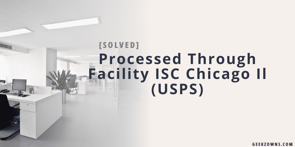 Processed Through Facility ISC Chicago Il usps