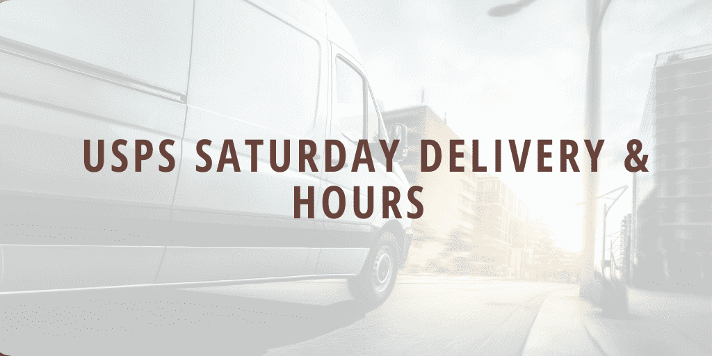 USPS Saturday Delivery Hours