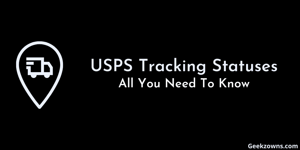 USPS Tracking Statuses Meanings